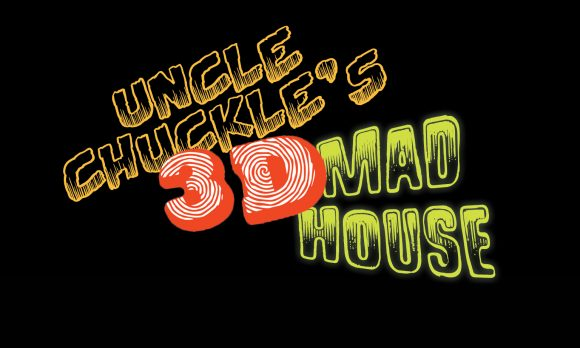 Uncle Chuckle's 3D Mad House